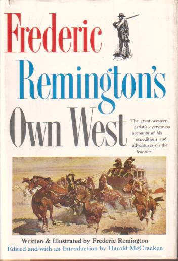 Image for FREDERIC REMINGTON'S OWN WEST