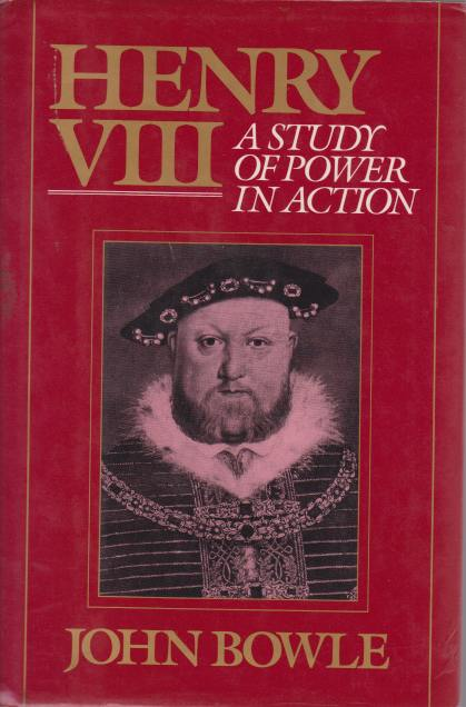 Image for HENRY VIII A Study of Power in Action