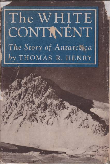 Image for THE WHITE CONTINENT The Story of Antarctica