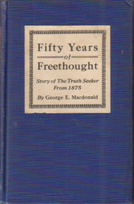 Image for FIFTY YEARS OF FREETHOUGHT [TWO VOLUME SET]