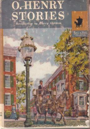 Image for O. HENRY STORIES The American Scene As Depicted by the Master of Short Stories
