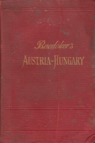 Image for AUSTRIA-HUNGARY With Excursions to Cetinje, Belgrade, and Bucharest