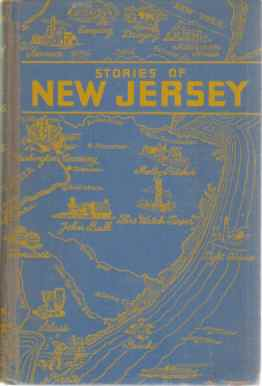 Image for STORIES OF NEW JERSEY Its Significant Places, People, and Activities
