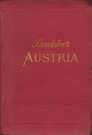Image for AUSTRIA Including Hungary, Transylvania, Dalmatia, and Bosnia. Handbook for Travellers