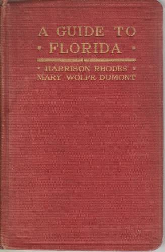Image for A GUIDE TO FLORIDA For Tourists, Sportsmen and Settlers
