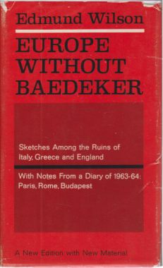 Image for EUROPE WITHOUT BAEDEKER Sketches Among the Ruins of Italy, Greece and England