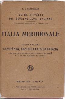 ITALIA MERIDIONALE Terzo Volume: Campania, Basilicata E Calabria