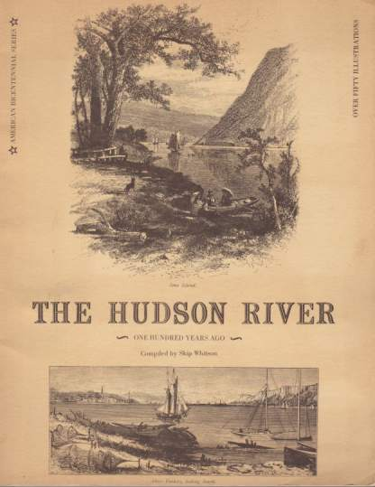Image for THE HUDSON RIVER One Hundred Years Ago