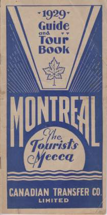 Image for 1929 GUIDE AND TOUR BOOK MONTREAL The Tourists Mecca