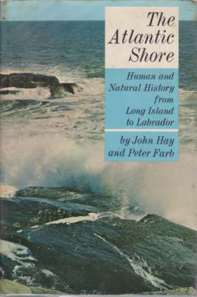 Image for THE ATLANTIC SHORE Human and Natural History from Long Island to Labrador