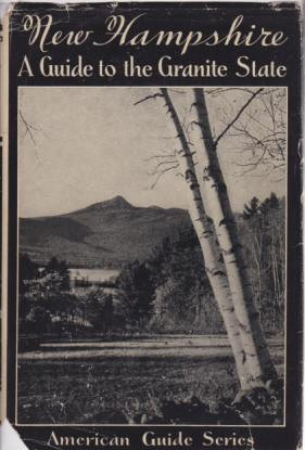 Image for NEW HAMPSHIRE A Guide to the Granite State
