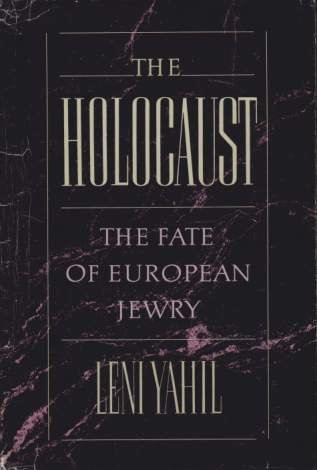 Image for THE HOLOCAUST The Fate of European Jewry, 1932-1945