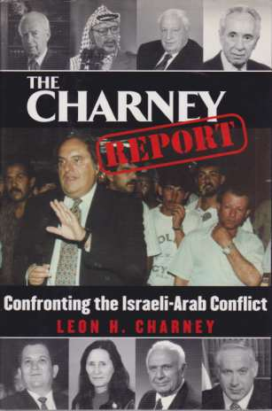 Image for THE CHARNEY REPORT Confronting the Israeli-Arab Conflict
