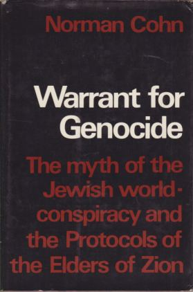 Image for WARRANT FOR GENOCIDE The Myth of the Jewish World-Conspiracy and the Protocols of the Elders of Zion