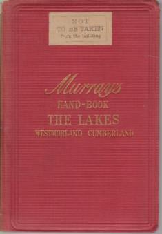 Image for A HANDBOOK TO THE ENGLISH LAKES Included in the Counties of Cumerland, Westmorland, and Lancashire