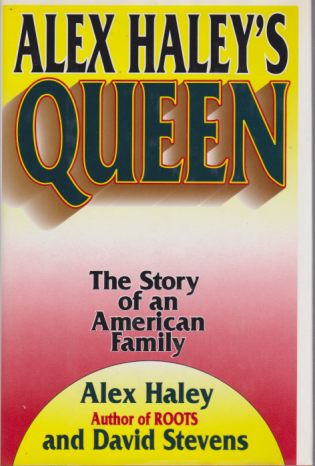 Image for ALEX HALEY'S QUEEN The Story of an American Family