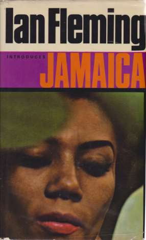 Image for IAN FLEMING INTRODUCES JAMAICA