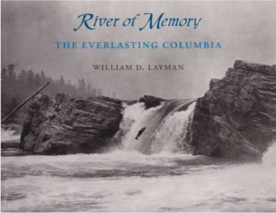 Image for RIVER OF MEMORY The Everlasting Columbia