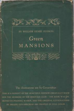 Image for GREEN MANSIONS A Romance of the Tropical Forest