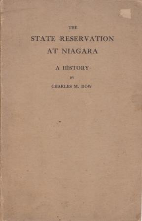 Image for THE STATE RESERVATION AT NIAGARA A History