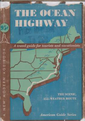 Image for THE OCEAN HIGHWAY New Brunswick, New Jersey, to Jacksonville, Florida
