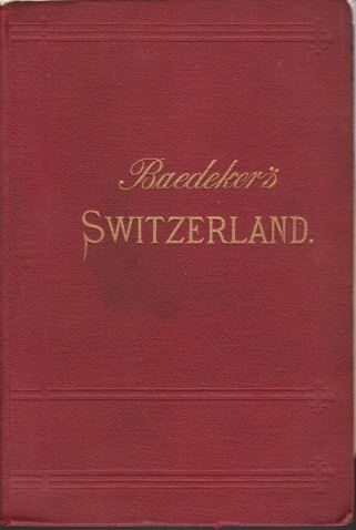 Image for SWITZERLAND And the Adjacent Portions of Italy, Savoy, and Tyrol. Handbook for Travellers