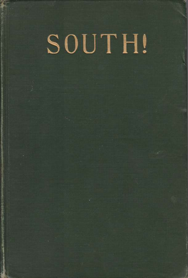 Image for SOUTH! The Story of Shackleton's Last Expedition 1914-1917