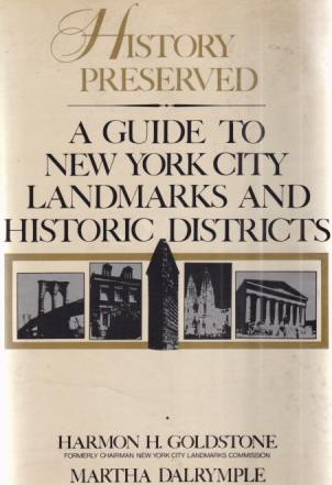 Image for HISTORY PRESERVED A Guide to New York City Landmarks and Historic Districts