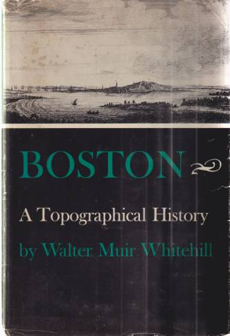 Image for BOSTON A Topographical History