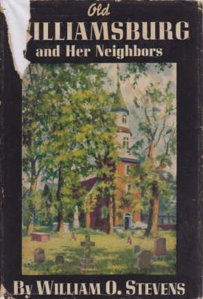 Image for OLD WILLIAMSBURG AND HER NEIGHBORS