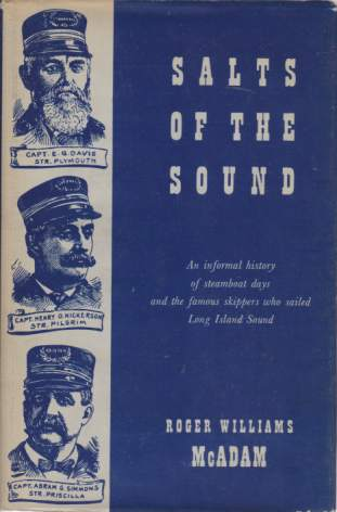 Image for SALTS ON THE SOUND An Informal History of Steamboat Days and the Famous Skippers Who Sailed Long Island Sound