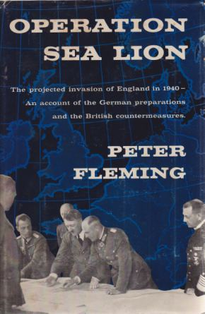 Image for OPERATION SEA LION The Projected Invasion of England in 1940--An Account of the German Preparations and the British Countermeasures.