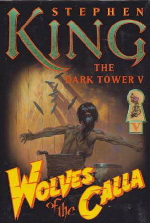 Image for WOLVES OF THE CALLA The Dark Tower V