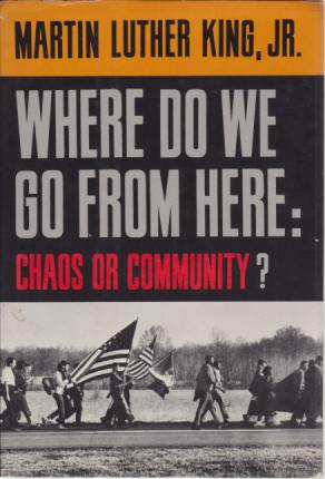 Image for WHERE DO WE GO FROM HERE?  Chaos or Community?