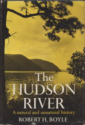 Image for THE HUDSON RIVER A Natural and Unnatural History