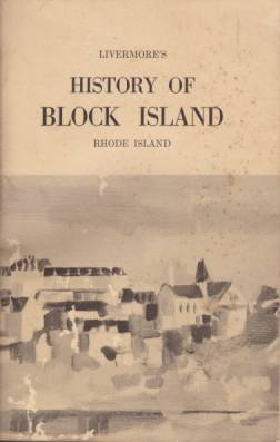 Image for LIVERMORE'S HISTORY OF BLOCK ISLAND