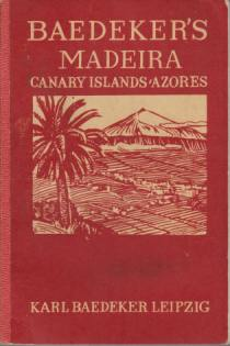 Image for MADEIRA, CANARY ISLANDS, AZORES Western Morocco. Handbook for Travellers