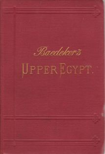 Image for EGYPT. PART SECOND: UPPER EGYPT, WITH NUBIA AS FAR AS THE SECOND CATARACT AND THE WESTERN OASES Handbook for Travellers