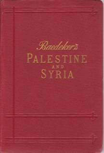 Image for PALESTINE AND SYRIA With the Chief Routes through Mesopotamia and Babylonia. Handbook for Travellers