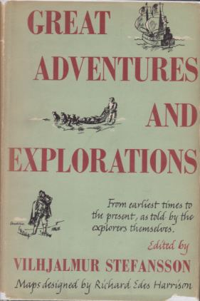 Image for GREAT ADVENTURES AND EXPLORATIONS From Earliest Times to the Present, As Told by the Explorers Themselves