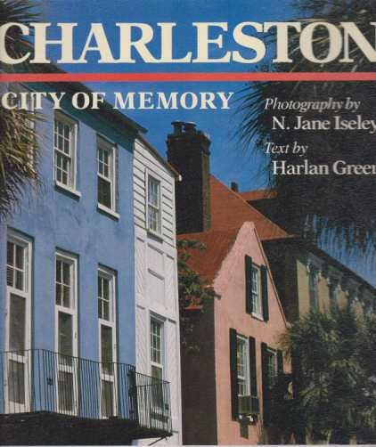Image for CHARLESTON City of Memory