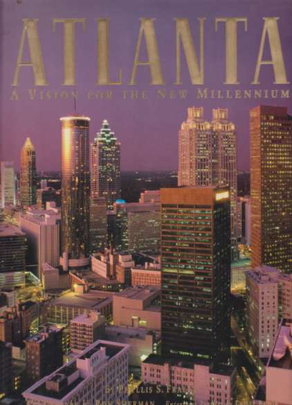 Image for ATLANTA A Vision for the New Millennium