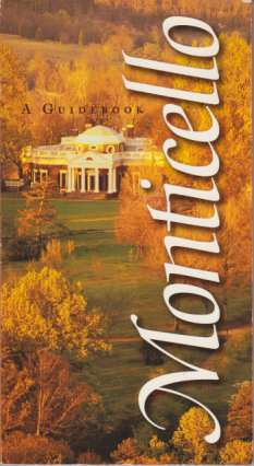Image for MONTICELLO A Guidebook