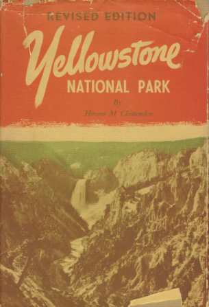 Image for YELLOWSTONE NATIONAL PARK Historical Descriptive