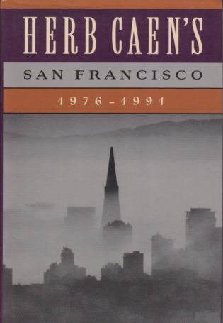 Image for HERB CAEN'S SAN FRANCISCO 1976-1991