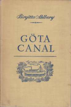 Image for A TRIP ON THE GÖTA CANAL