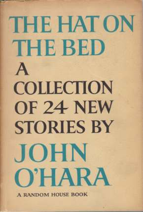 Image for THE HAT ON THE BED A Collection of 24 New Stories