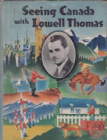 Image for SEEING CANADA WITH LOWELL THOMAS