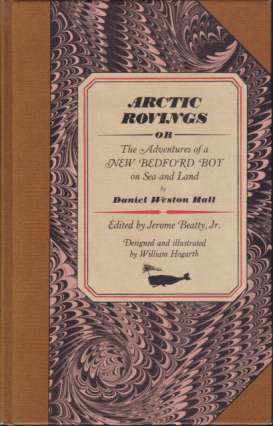 Image for ARCTIC ROVINGS Or Adventures of a New Bedford Boy on Sea and Land
