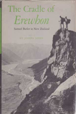 Image for THE CRADLE OF EREWHON Samuel Butler in New Zealand